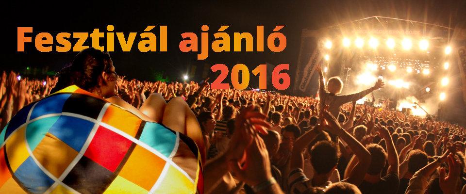 Fesztivál ajánló 2016